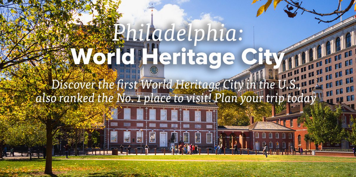 Philadelphia: World Heritage City